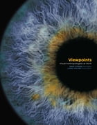 Viewpoints: Visual Anthropologists at Work