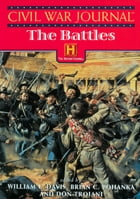 Civil War Journal: The Battles by William C. Davis