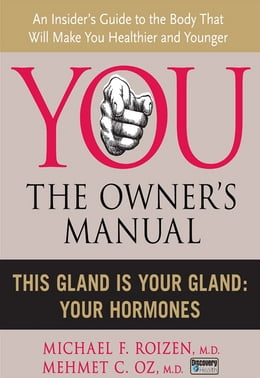 Book This Gland is Your Gland: Your Hormones by Michael F. Roizen