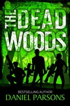 The Dead Woods by Daniel Parsons