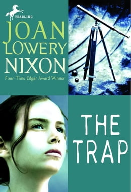 Book The Trap by Joan Lowery Nixon