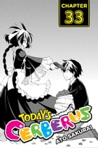 Today's Cerberus, Chapter 33 by Ato Sakurai