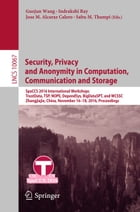 Security, Privacy and Anonymity in Computation, Communication and Storage: SpaCCS 2016 International Workshops, TrustData, TSP, NOPE, DependSys, BigDa by Guojun Wang