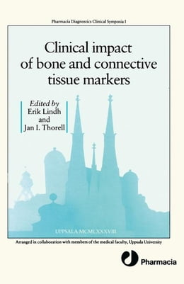 Book Clinical Impact of Bone and Connective Tissue Markers by Unknown, Author
