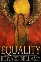 Equality by Edward Bellamy