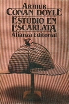 Estudio en escarlata by Sir Arthur Conan Doyle