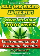 All we need is hemp!: One plant, 1000 uses. by Alexis Chanebau
