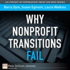 Why Nonprofit Transitions Fail by Barry Dym