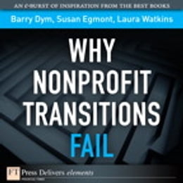 Book Why Nonprofit Transitions Fail by Barry Dym