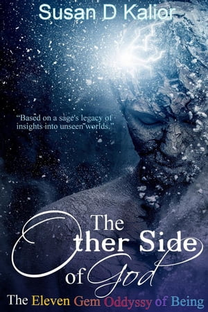The Other Side of God: The Eleven Gem Odyssey of Being The Other Side Series,  #1
