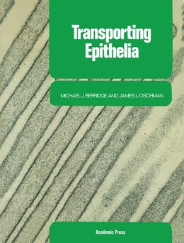 Book Transporting Epithelia by Berridge, Michael