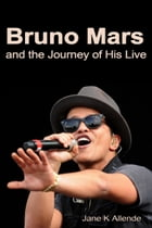 Bruno and the Journey of His Life by Jane K Allende