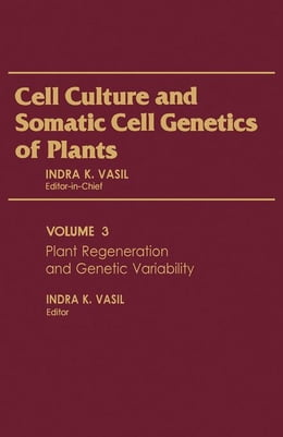 Book Plant Regeneration and Genetic Variability by Vasil, Indra