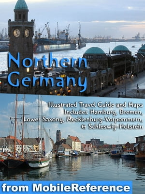 Travel Hamburg, Germany: Illustrated Guide, Phrasebook And Maps. (Mobi Reference)