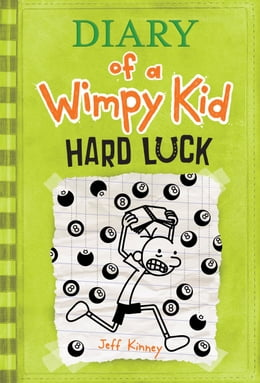 Book Diary of a Wimpy Kid: Hard Luck by Jeff Kinney