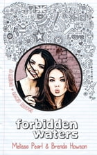 Forbidden Waters (Mica & Lexy, #2)