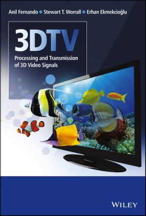 3DTV Processing and Transmission of 3D Video Signals