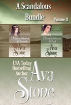 A Scandalous Bundle - Volume II by Ava Stone