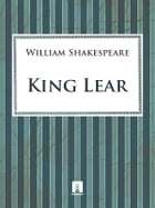 King Lear by Shakespeare William