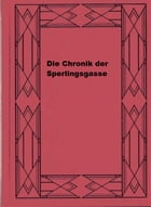 Die Chronik der Sperlingsgasse by Wilhelm Raabe