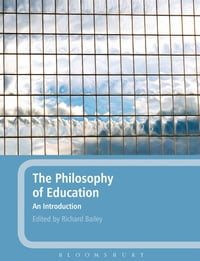 The Philosophy of Education: An Introduction