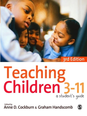 Teaching Children 3-11 A Student's Guide
