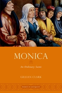 Monica: An Ordinary Saint