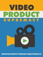 Video Product Supremacy by Anonymous