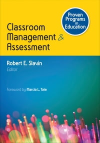 Proven Programs in Education: Classroom Management and Assessment
