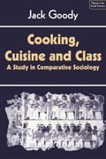 Cooking, Cuisine and Class c53b5ed7-0a94-4272-b947-b6475d97259f