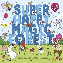 Book Super Happy Magic Forest by Matty Long
