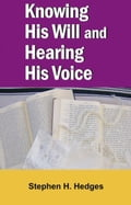 Knowing His Will and Hearing His Voice 6f0342d2-34ca-4764-9700-2a3610762b62