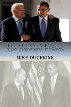 The OBAMA Legacy by Mike Ducheine