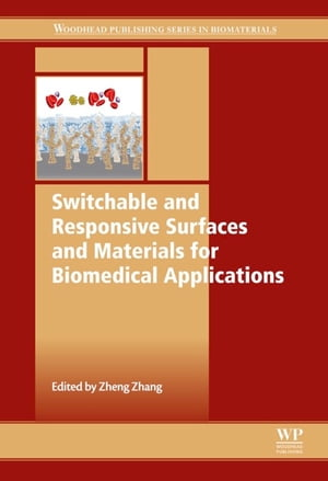 Switchable and Responsive Surfaces and Materials for Biomedical Applications
