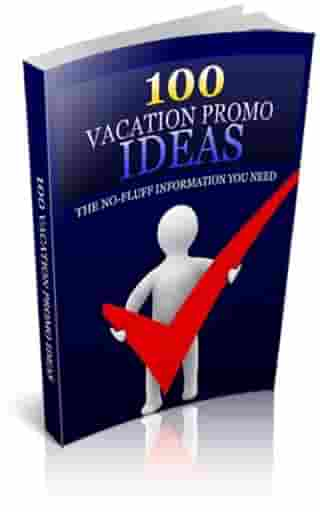 100 Vacation Promo Ideas by Jimmy Cai