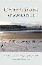 Confessions: St Augustine by Ben O'Rourke