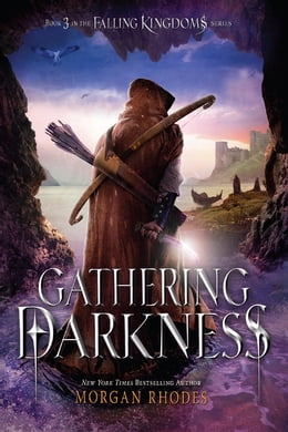 Book Gathering Darkness: A Falling Kingdoms Novel by Morgan Rhodes