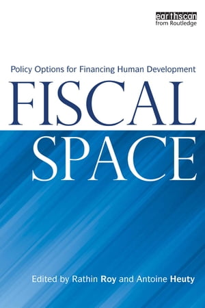 Fiscal Space Policy Options for Financing Human Development