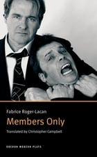 Members Only by Fabrice Roger-Lacan