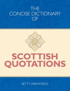 The Concise Dictionary of Scottish Quotations