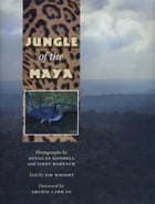 Jungle of the Maya by Douglas  Goodell