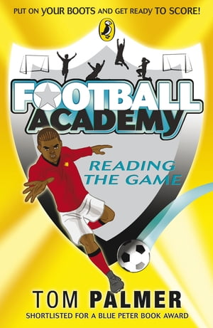 Football Academy: Reading the Game Reading the Game