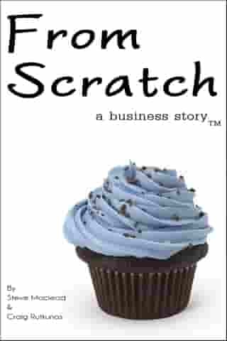 From Scratch: A Business Story