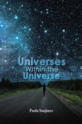 Universes Within the Universe a2bc4d45-b8c3-40f3-ba1b-83d58aaa4322