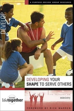 Book Developing Your SHAPE to Serve Others: Six Sessions on Ministry by Brett Eastman