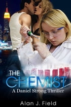 The Chemist by Alan J. Field