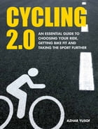 Cycling 2.0: The essential guide to cycling in Singapore by Azhar Yusof