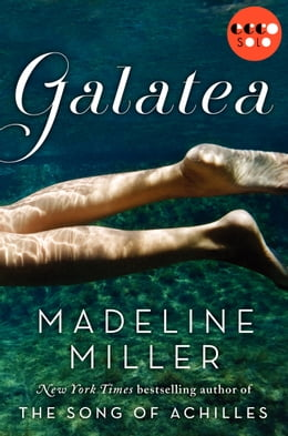 Book Galatea by Madeline Miller
