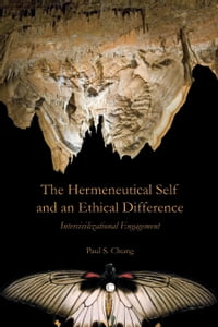 The Hermeneutical Self and an Ethical Difference: Intercivilizational Engagement