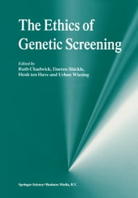 The Ethics of Genetic Screening